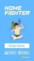 Screenshot 1: Home Fighter