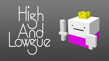 Screenshot 1: High and Lowgue !