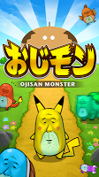 Screenshot 1: Ojisan Monster