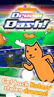 Screenshot 1: Kutar Dream Dash!